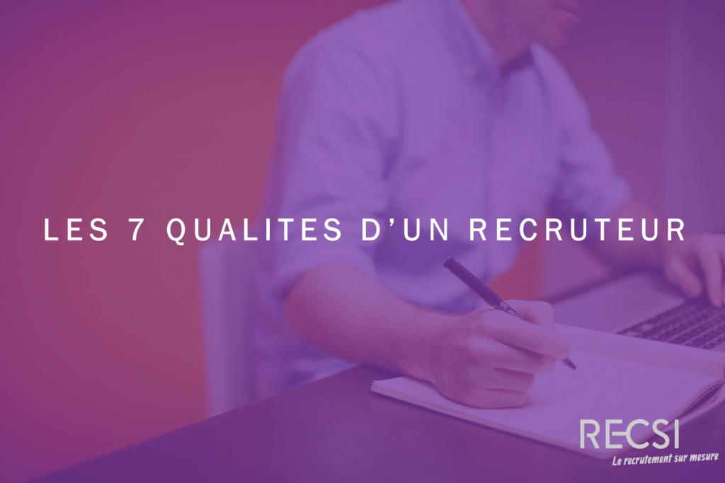 qualités recruteur